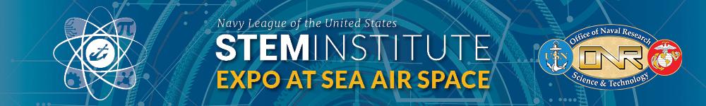 STEM Institute Expo at Sea-Air-Space